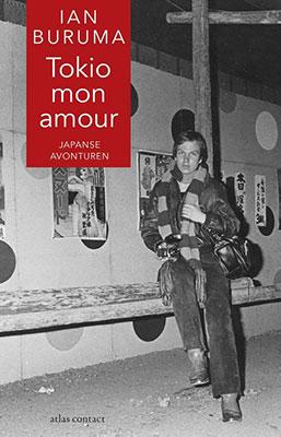 Ian Buruma, Tokio mon amour: Japanse avonturen (Atlas Contact 2018), 240 blz.