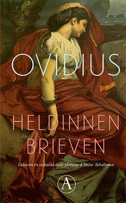 Ovidius, Heldinnenbrieven (vert. Marietje d'Hane-Scheltema) (Athenaeum 2019), 88 blz.