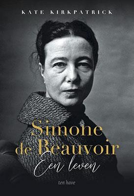 ate Kirkpatrick, Simone de Beauvoir: een leven (Ten Have 2020), 400 blz.