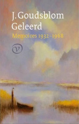 J. Goudsblom, Geleerd: memoires 1932-1968 (G.A. van Oorschot 2016), 375 blz.