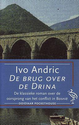 Ivo Andrić, De brug over de Drina (Ooievaar 1995), 314 blz.