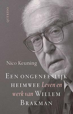 Nico Keuning, Een ongeneeslijk heimwee: leven en werk van Willem Brakman (Querido 2020), 478 blz.