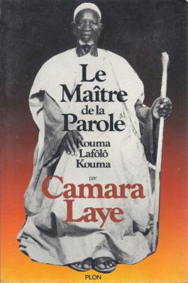 Camara Laye, Le maître de la parole (Plon, 1978), 314 blz.