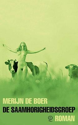 Merijn de Boer, De saamhorigheidsgroep (Querido 2020), 400 blz.