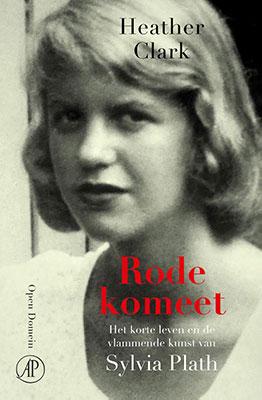 Heather Clark,Rode komeet: Het korte leven en de vlammende kunst van Sylvia Plath (vert. Bart Gravendaal e.a.,De Arbeiderspers 2020), 1152 blz.