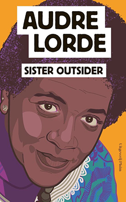 Audre Lorde, Sister Outsider: essays en toespraken (Pluim 2020), 208 blz.