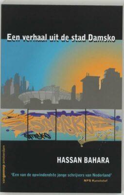 Hassan Bahara, Een verhaal uit de stad Damsko (Van Gennep 2006), 239 blz.